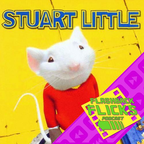 Stuart Little 1999 Movie Review Flashback Flicks Podcast By Flashbackflickspodcast On Soundcloud Hear The World S Sounds