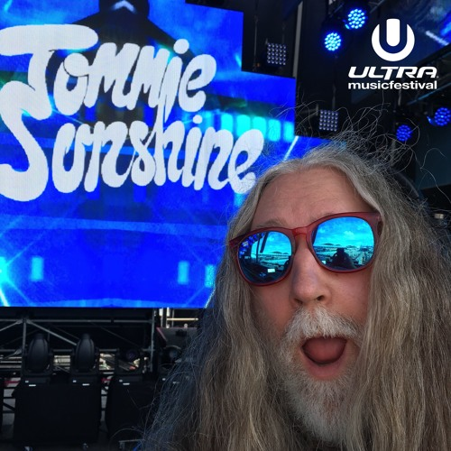Tommie Sunshine - Live Ultra Main Stage 2019 - SiriusXM Broadcast