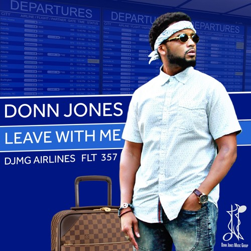 DONN JONES - LEAVE WITH ME