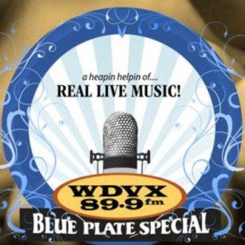 WDVX Blue Plate Special March 29, 2019