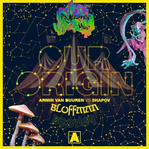 Armin Van Buuren Vs Shapov - Our Origin (BLOFFMAN Bootleg) FREE