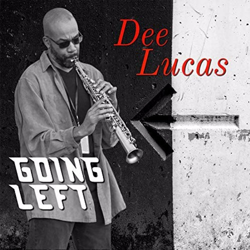 Dee Lucas : Going Left