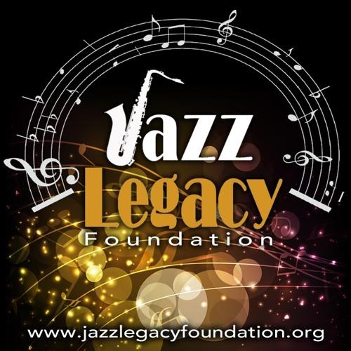 Jazz Legacy Foundation - 7th Annual Gala Weekend