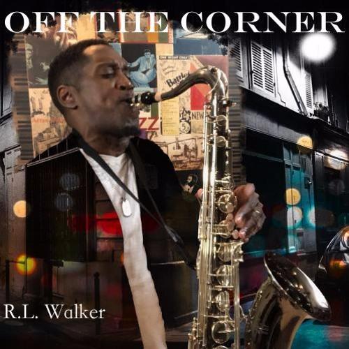 R.L. Walker : Off The Corner