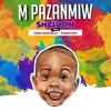 Download M PA ZANMIW OFFICIAL AUDIO Sheldon x Tonymix Yani Martelly Mp3