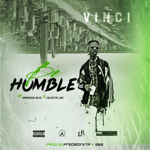 Be Humble (ft. Brandon_Blvd x Celestial Mic) [Prod. by PredatorKTA x 888]