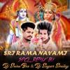 RAM KI SAWARI LEKE - ( DANCE MIX ) - DJ SRINU BNS AND DJ SAGAR SMILEY