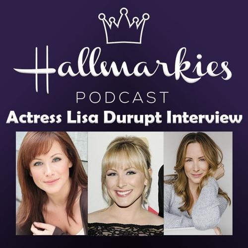Hallmarkies: Actress Lisa Durupt Interview