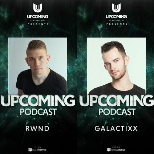 Upcoming Podcast 011 - RWND - Guest Galactixx