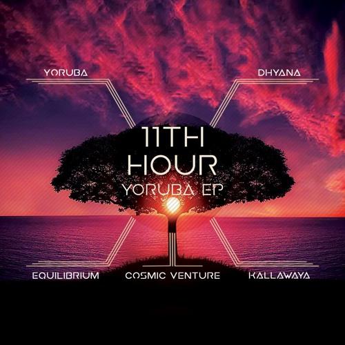 11th Hour - Yoruba 2019 (EP)