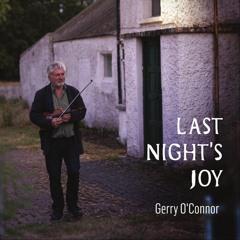 Gerry O'Connor /Last Night's Joy (Reels)