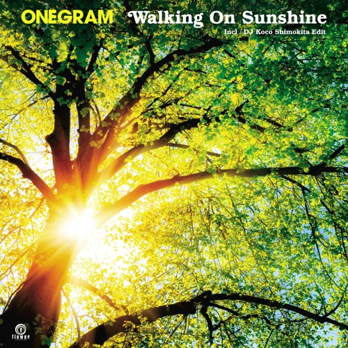 Walking On Sunshine by ONEGRAM