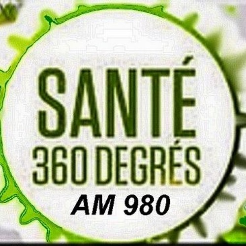Santé 360 Degrés  13 avril 2019