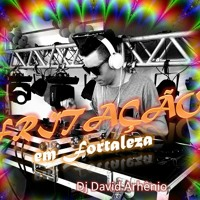 #FRITACAO #LIVE IN FORTALEZA (FUNK HOUSE SET MIX) - David Arthenio Artwork