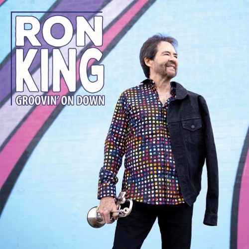 Ron King : Groovin' On Down