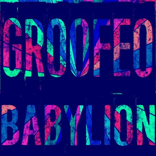 Groofeo - Babylion 2019 (EP)