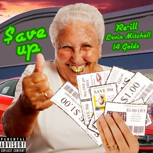 SAVE UP feat. 14 Golds & Re-ill (Prod. by 14 Golds)