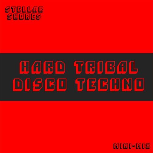 Hard Tribal Disco Techno Mini-Mix