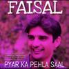 Pyar Ka Pehla Saal - Hishaam Faisal Siddique Official Audio Song