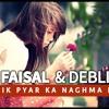 Ik Pyar Ka Naghma Hai Moujon Ki rawan Hai - Hishaam Faisal Siddique and Deblina