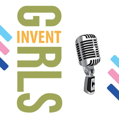 Girls Invent Podcast Episode One Dr Clare Wright