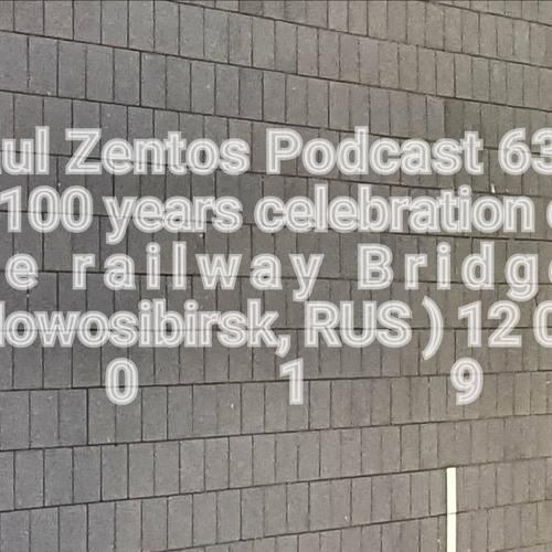 Podcast 637 @ 100 Years Celebration Of The Railway Bridge ( Nowosibirsk, RUS ) 12 04 2019