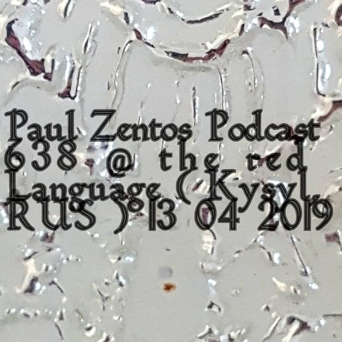 Podcast 638 @ The Red Language ( Kysyl, RUS ) 13 04 2019