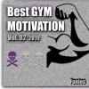 Best Gym Motivation Vol. 02 ***FREE DOWNLOAD***