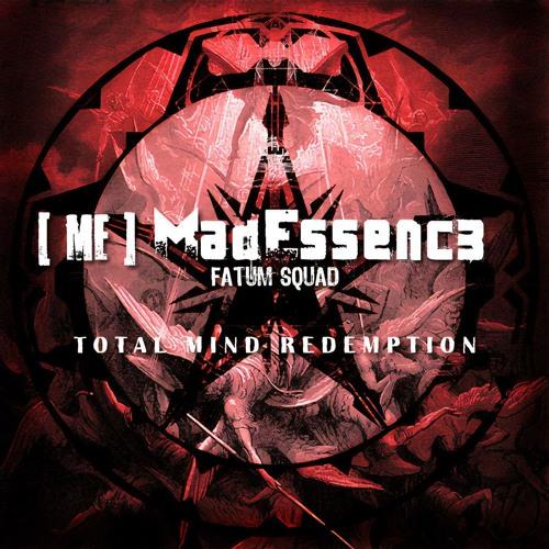 Mad Essence - Total Mind Redemption (Singe 2009)