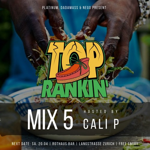 TOP RANKIN' MIX 5 (hosted by Cali P)