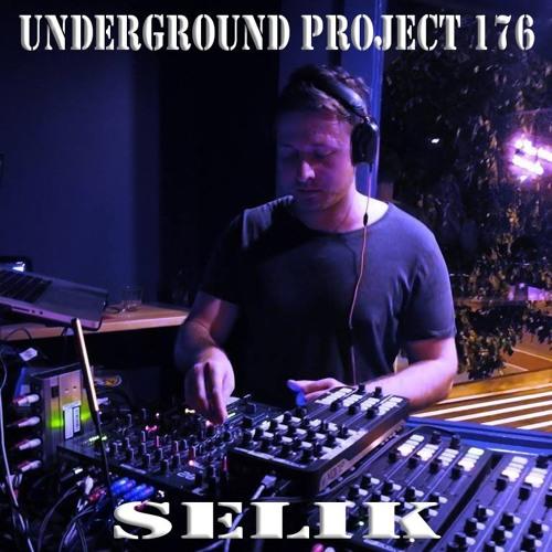 Underground Project 176 - Selik