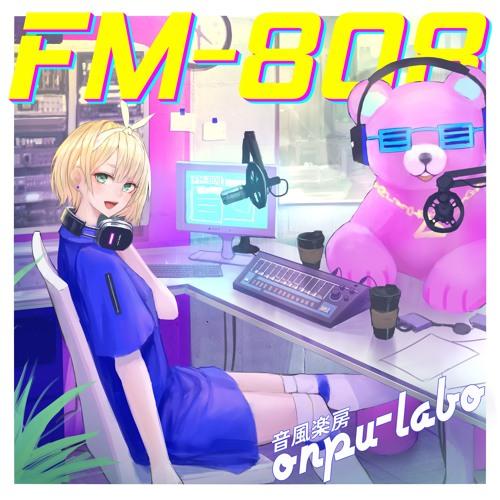 【M3-2019春】FM-808/音風楽房 onpu-labo【クロスフェード】