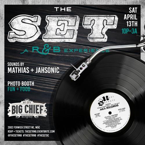 The Set - A R&B Experience @ Big Chief DC (April 2019)