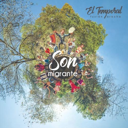 El Temporal - Son Migrante (album)
