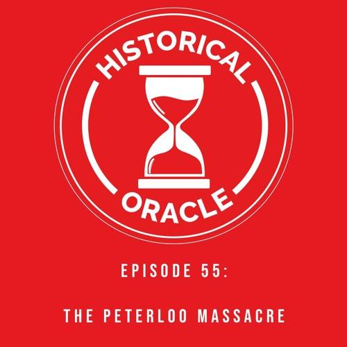 Episode 55 - The Peterloo Massacre