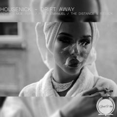 Housenick - Drift Away (The Distance & Riddick Remix)