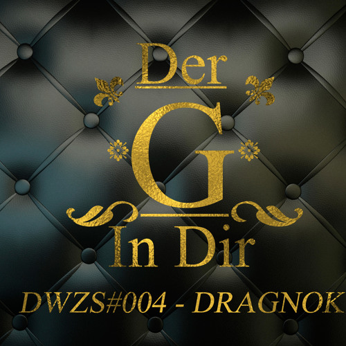 DWZS004 -Dragnok - Der G in dir