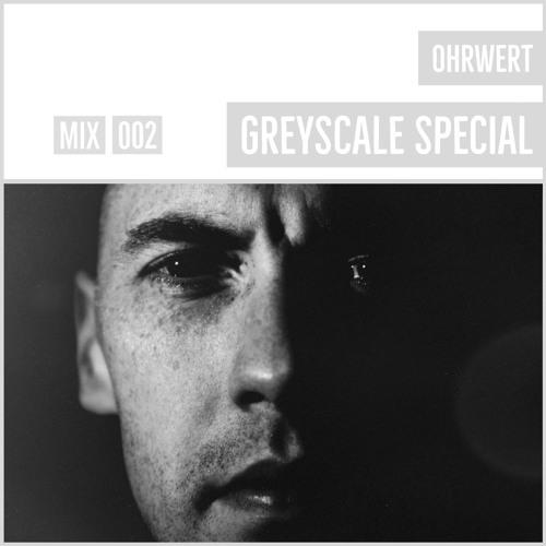 GREYSCALE Special 002 - Ohrwert