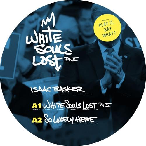 White Souls Lost (Part II)