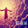 Died For Me