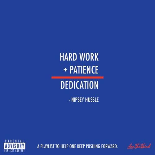 Hard Work + Patience = Dedication by LonTheThird | Lon The