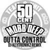 50 Cent - Outta Control (DJ Keytronikz Remix) (ft. Mobb Deep)