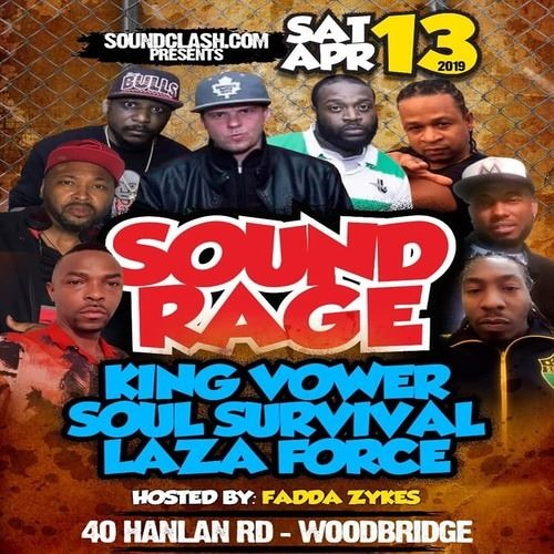 Soul Survival Vs Laza Force Vs King Vower 4/19 (Sound Rage) CA