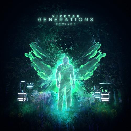 VICKTOR - Generations (feat. Maya Wolff) (Sonic Journey Remix)