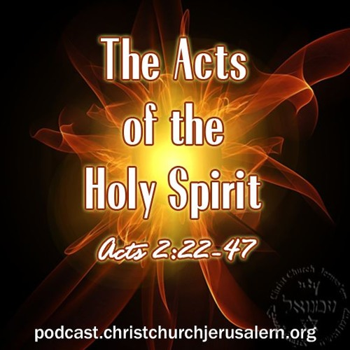 Acts 2:22-47 - Bible Study