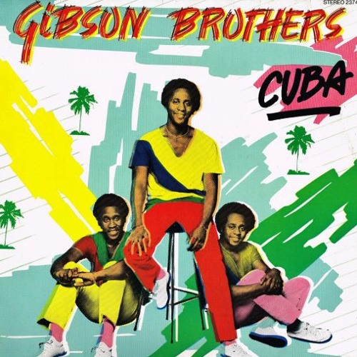 Gibson Brothers - Cuba [Dr Packer Rework]