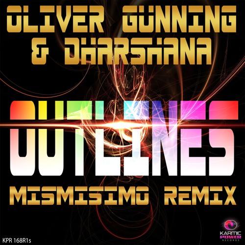 Oliver Gunning & Dharshana - Outlines (Mismisimo Remix)