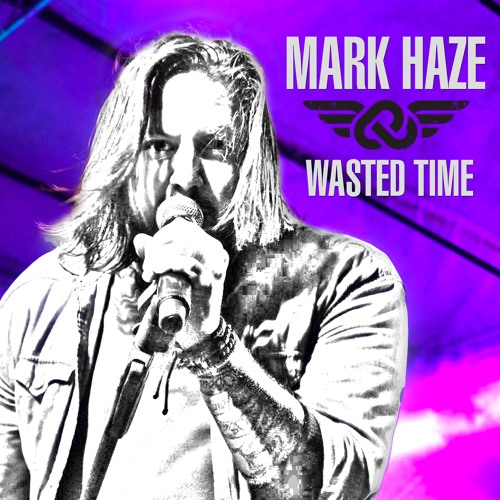 Wasted Time by Mark Haze