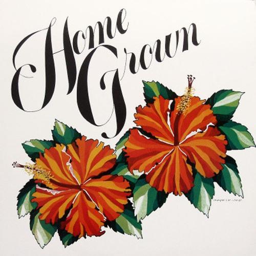 Home Grown Mix 01