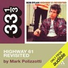 Bob Dylan's Highway 61 Revisited By Mark Polizzotti Audiobook Excerpt